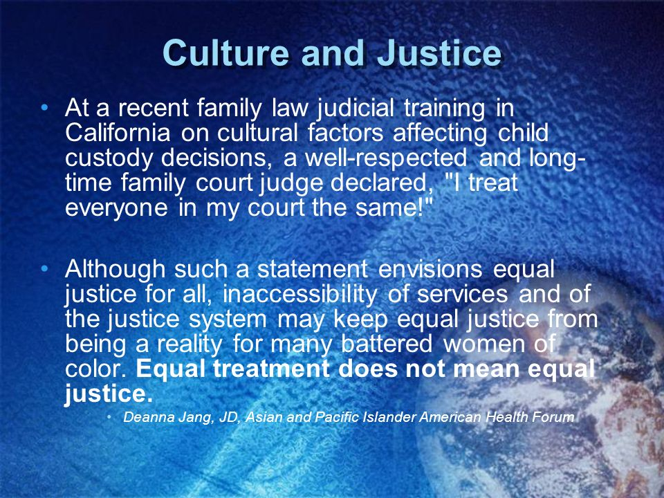 Culture and Justice