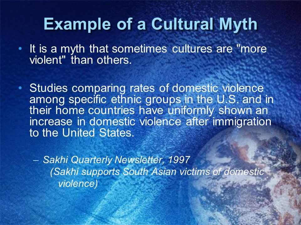 Example of a Cultural Myth