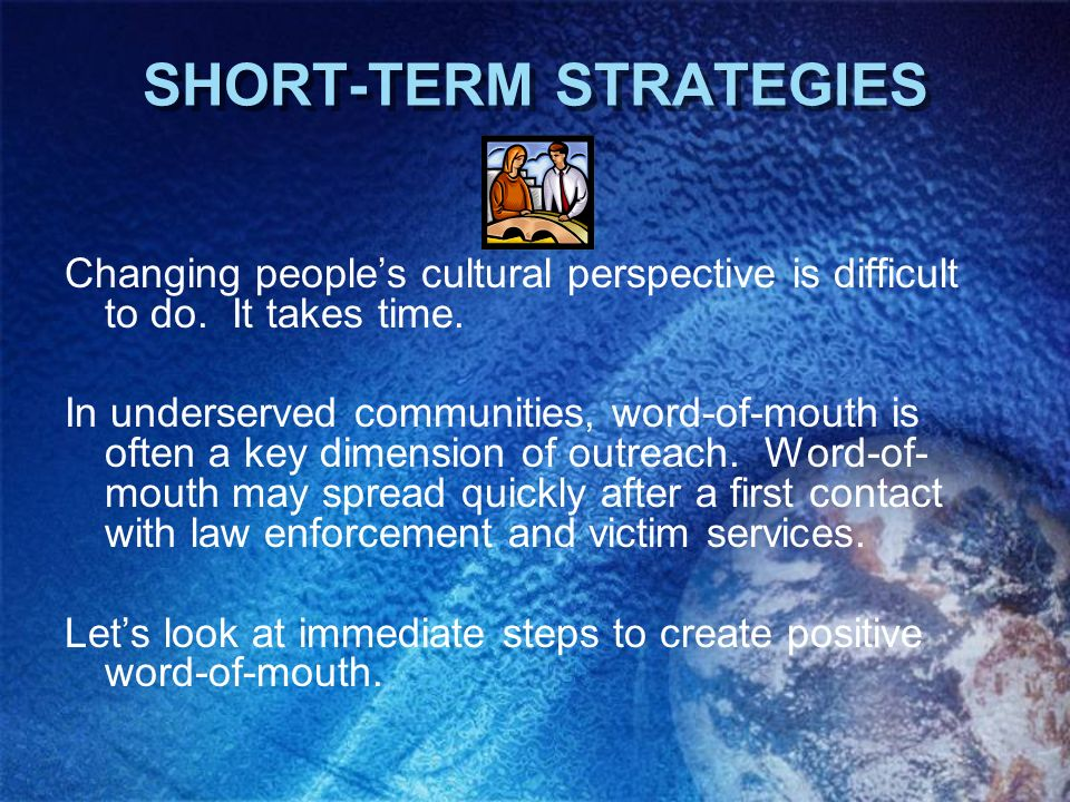 SHORT-TERM STRATEGIES