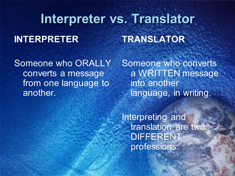 Interpreter vs. Translator