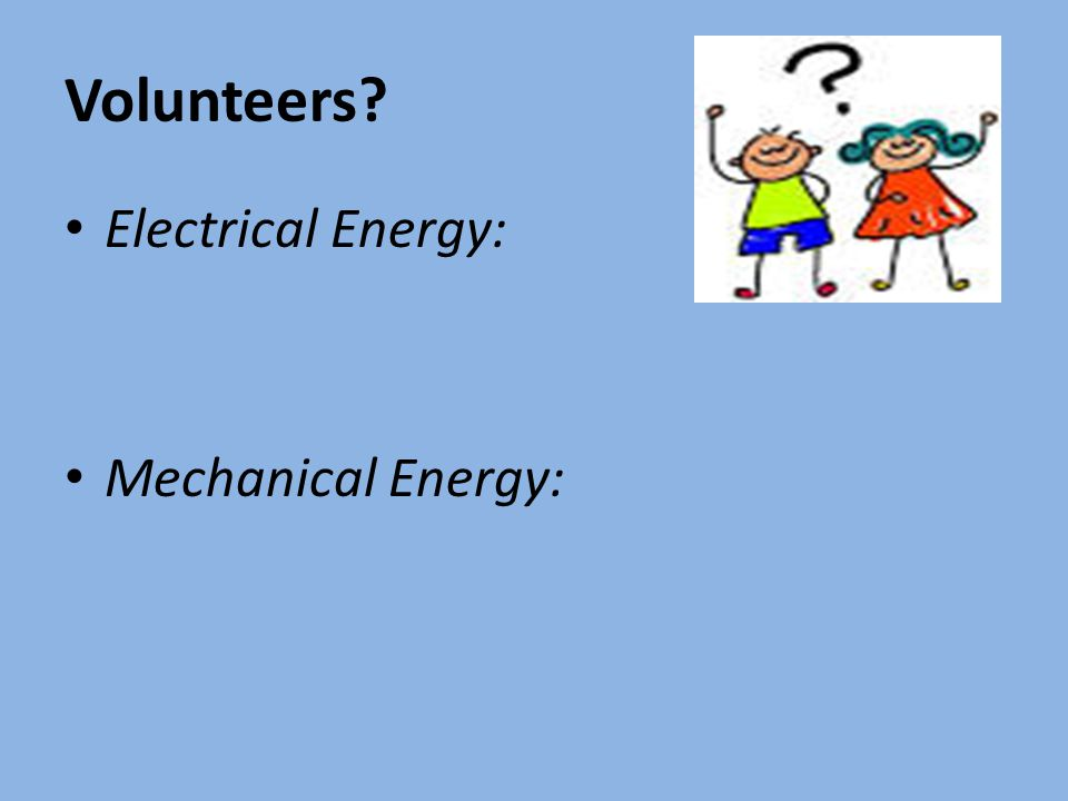 Electrical Mechanical Energy : November th a day b ppt video