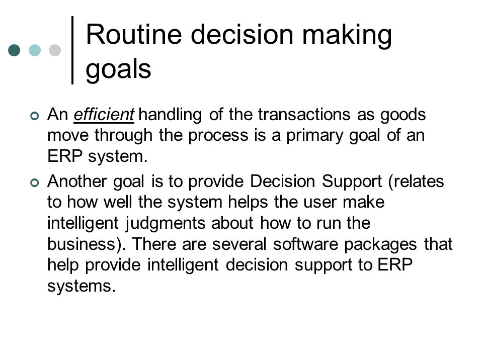 Routine decision making goals