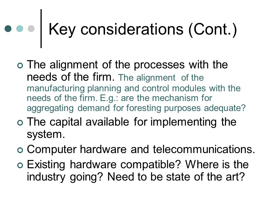 Key considerations (Cont.)