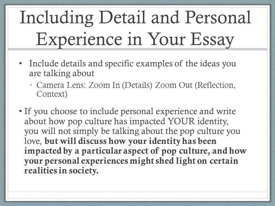 week introducing essay ppt video online  including detail and personal experience in your essay