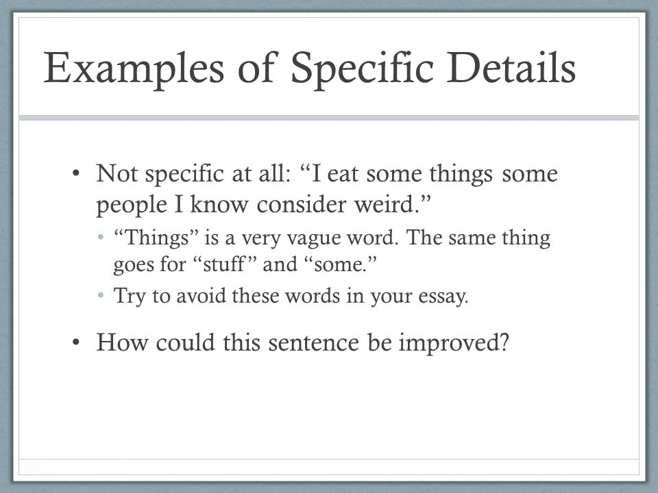 Specific details in essay
