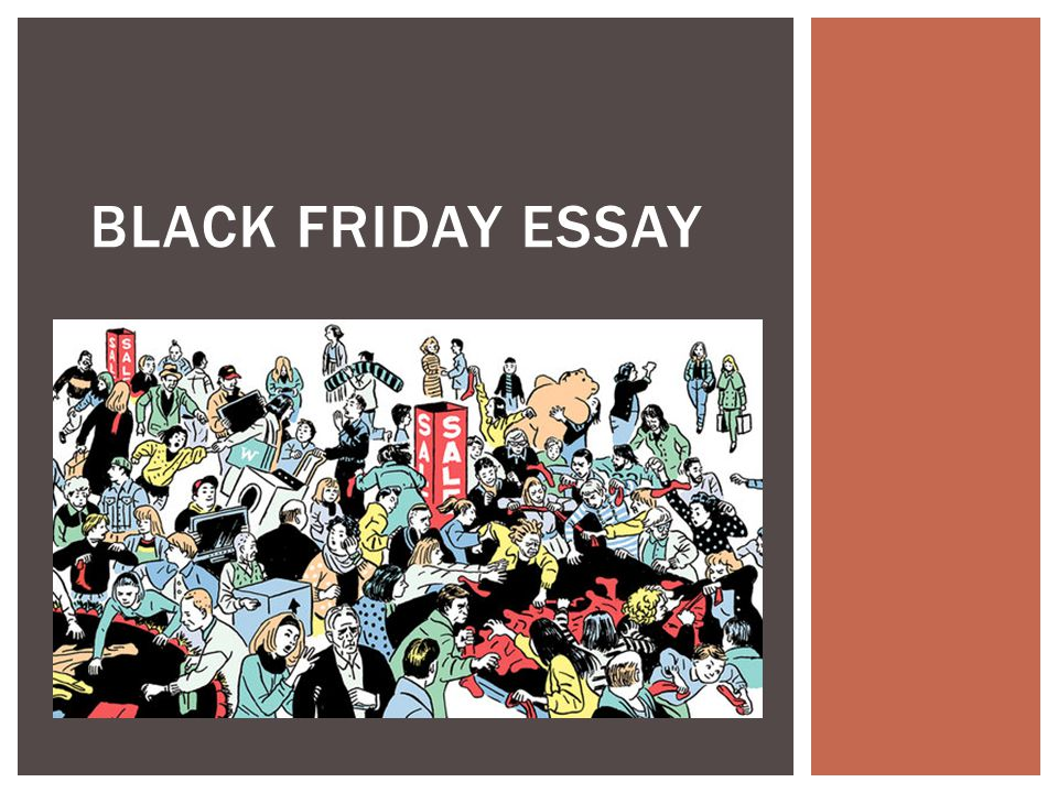 black and blue friday essay