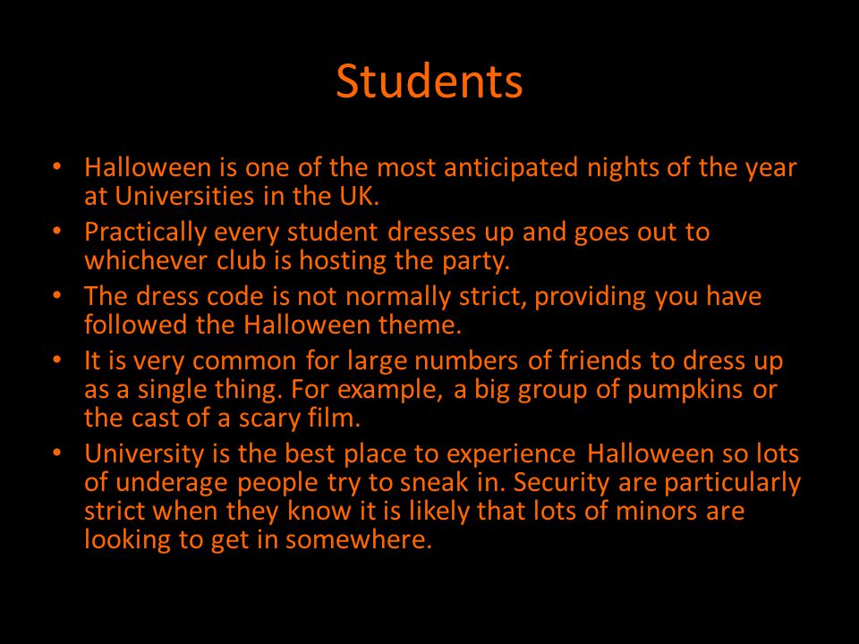 Students Halloween is one of the most anticipated nights of the year at Universities in the UK.