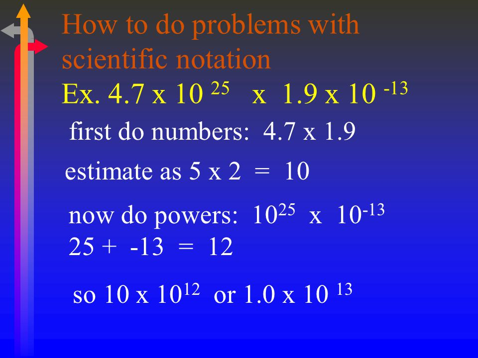 How to do problems with scientific notation Ex x x 1
