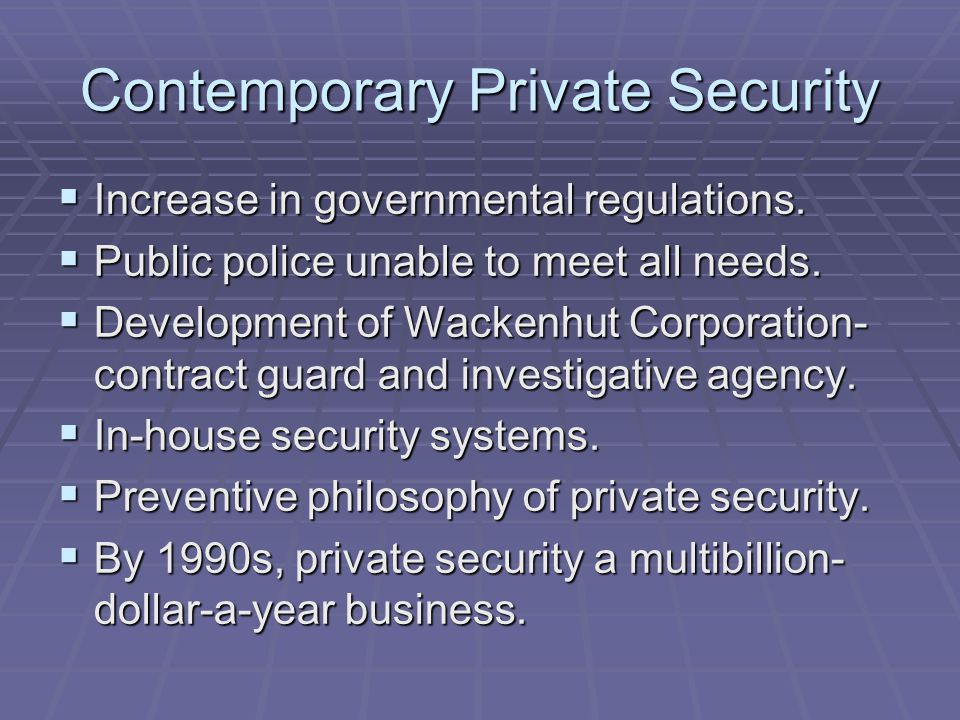 history of private security in the Private security regulatlon authority 1 the private security regulation authority act wgbment of sections 1 short title part i preliminary 2 interpretation part u private security.