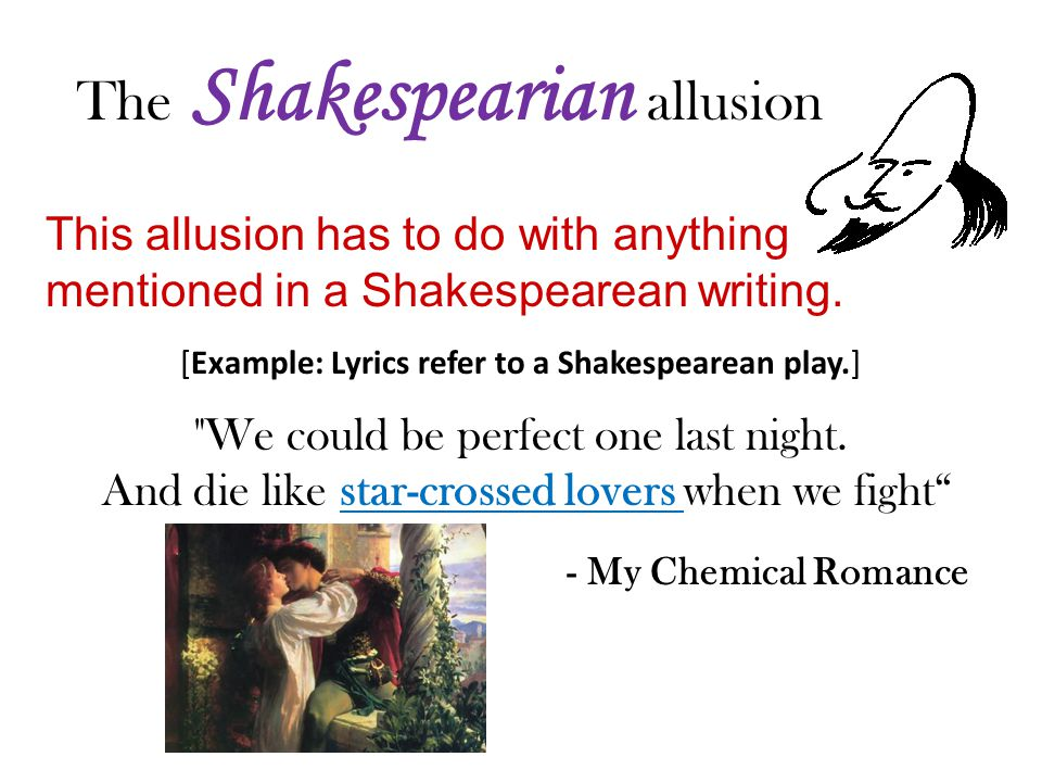 The Shakespearian allusion