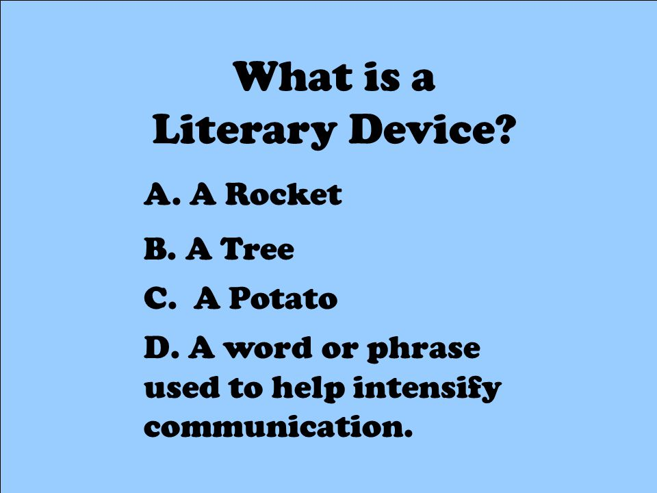 What is a Literary Device