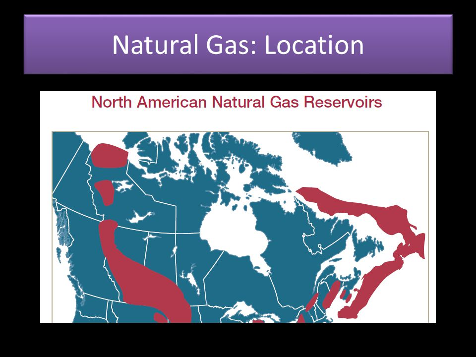 Natural Gas: Location