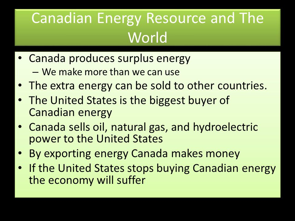 Canadian Energy Resource and The World