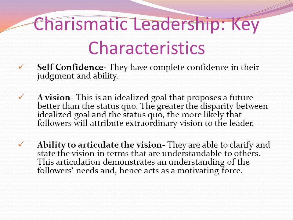 charismatic leadership characteristics Course 2 of 4 in the specialization inspirational leadership: leading with sense with this course you will position your own leadership style and grow your resilience in this course, second.