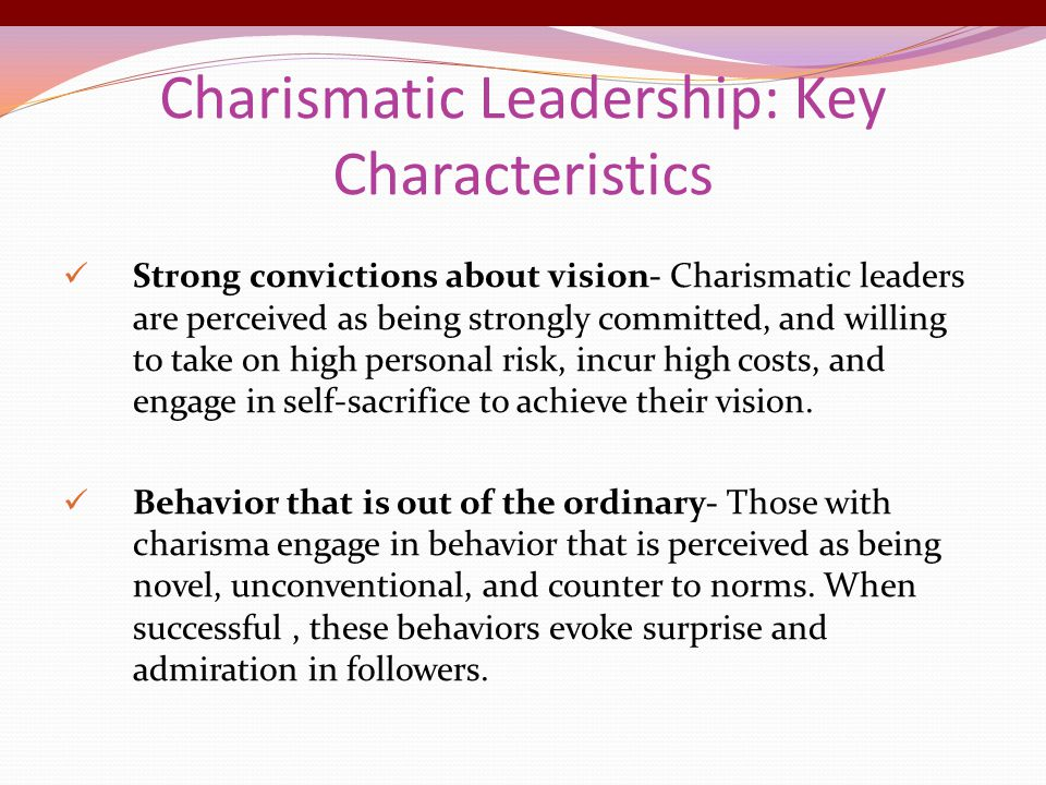"""charismatic leadership characteristics ppt These findings appear in a paper titled: """"emics and etics of culturally-endorsed implicit leadership theories: are attributes of charismatic/ transformational leadership universally endorsed ."""