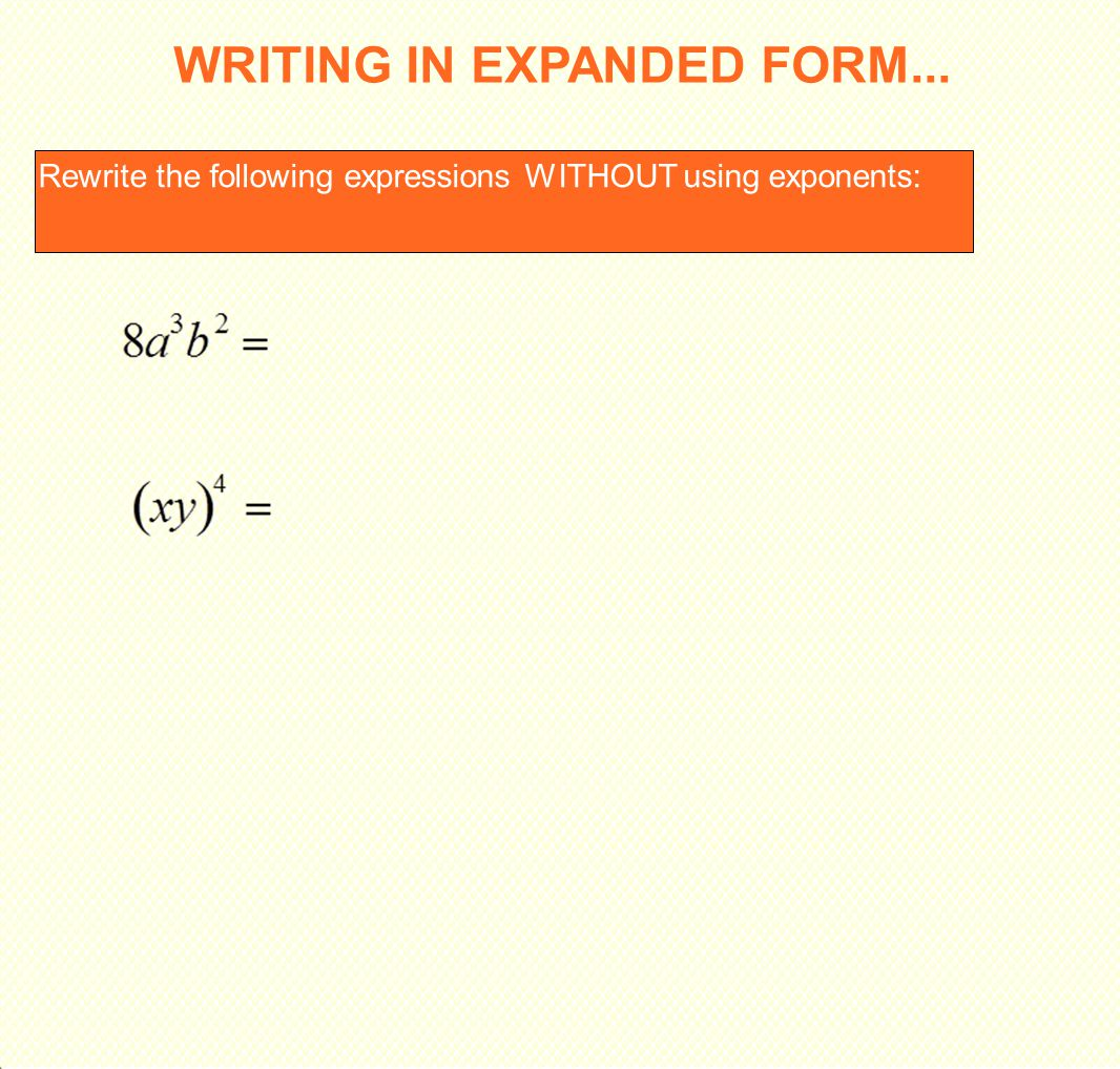 Multiplying monomials and raising monomials to powers ppt download writing in expanded form falaconquin