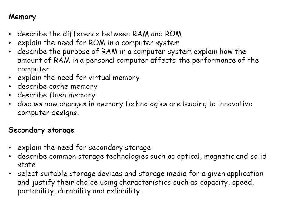 Memory describe the difference between RAM and ROM. explain the need for ROM in a computer system.