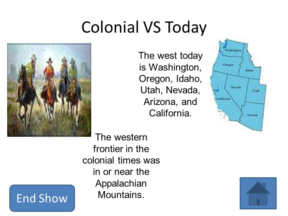 Colonial VS Today End Show