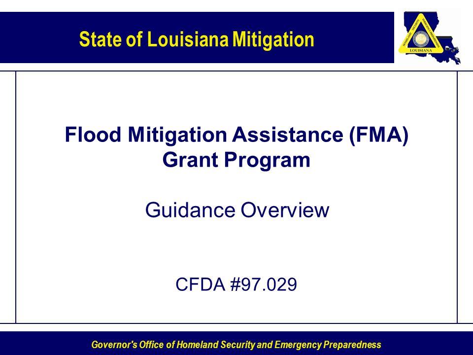Flood Mitigation Assistance (FMA) Grant Program Guidance Overview CFDA #97.029
