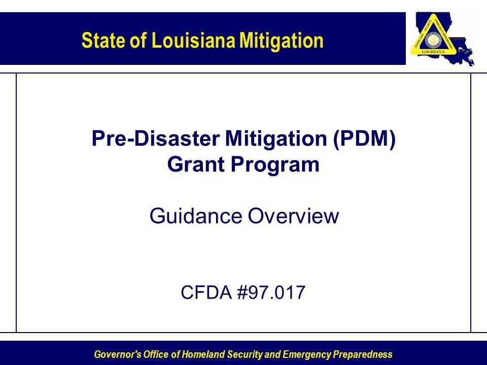 Pre-Disaster Mitigation (PDM) Grant Program Guidance Overview CFDA #97