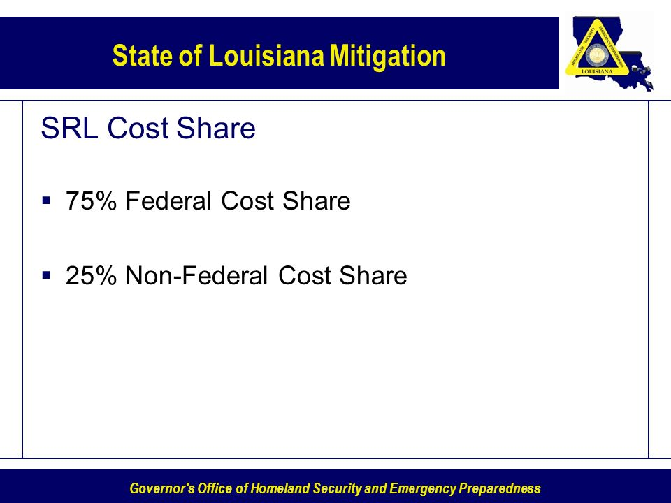 SRL Cost Share 75% Federal Cost Share 25% Non-Federal Cost Share