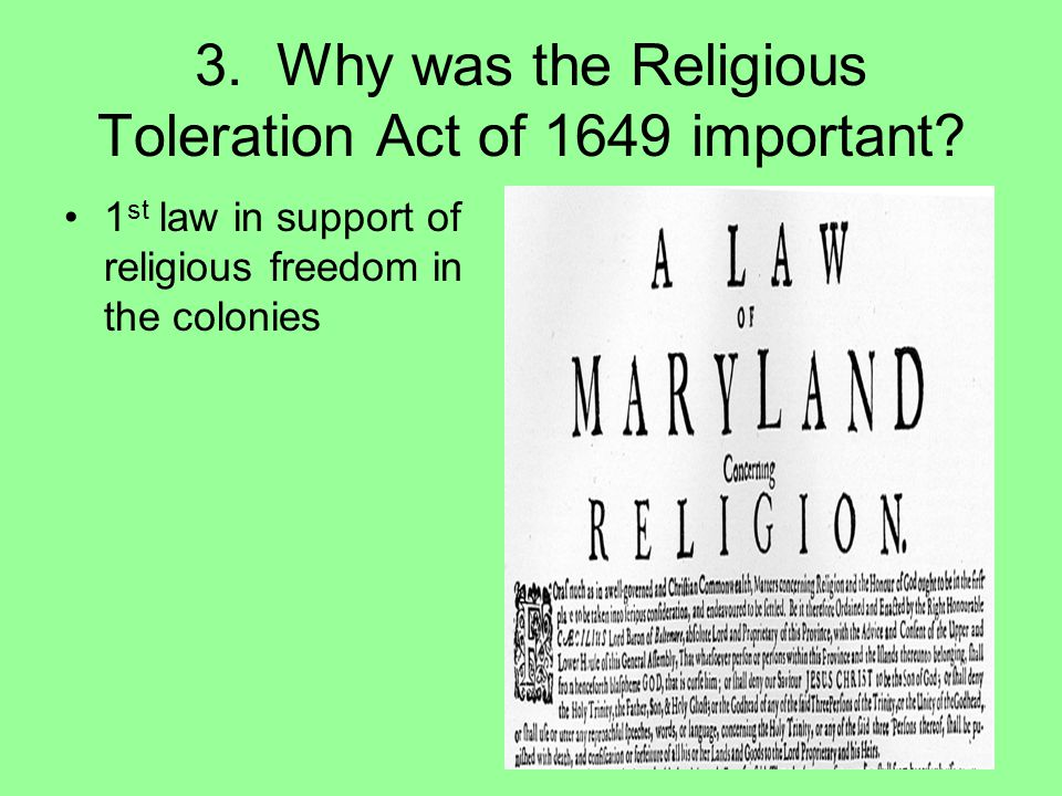 3. Why was the Religious Toleration Act of 1649 important