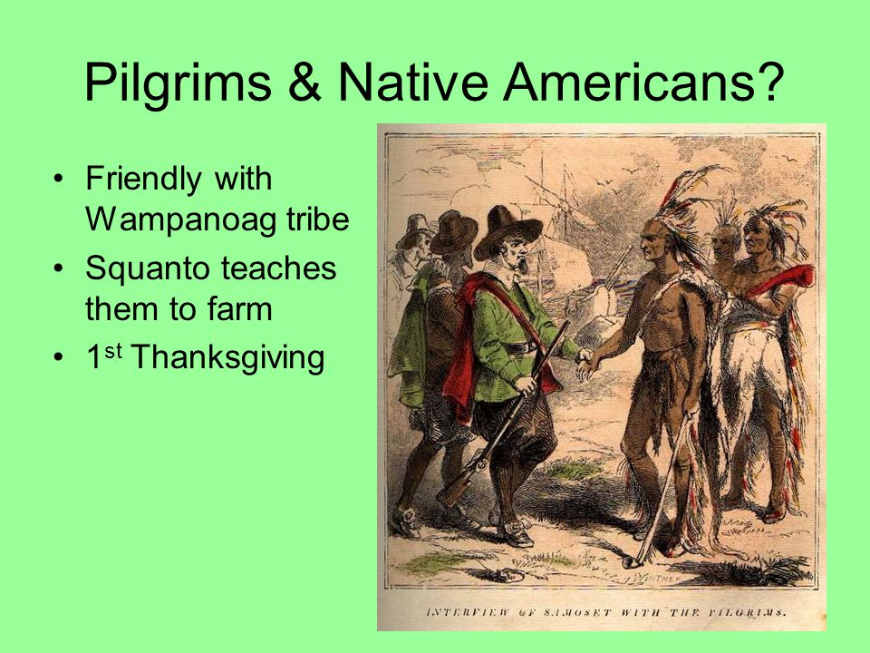 Pilgrims & Native Americans