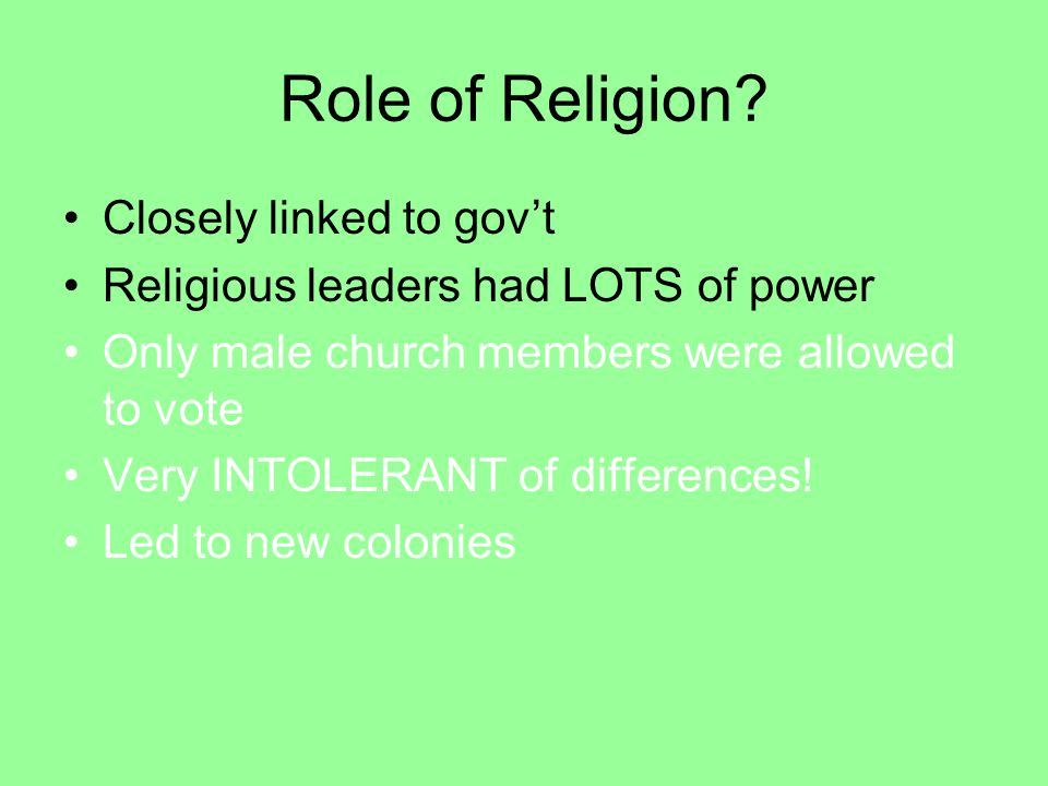 Role of Religion Closely linked to gov't