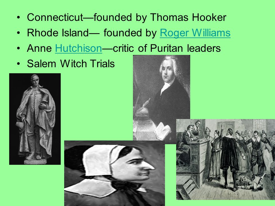 Connecticut—founded by Thomas Hooker