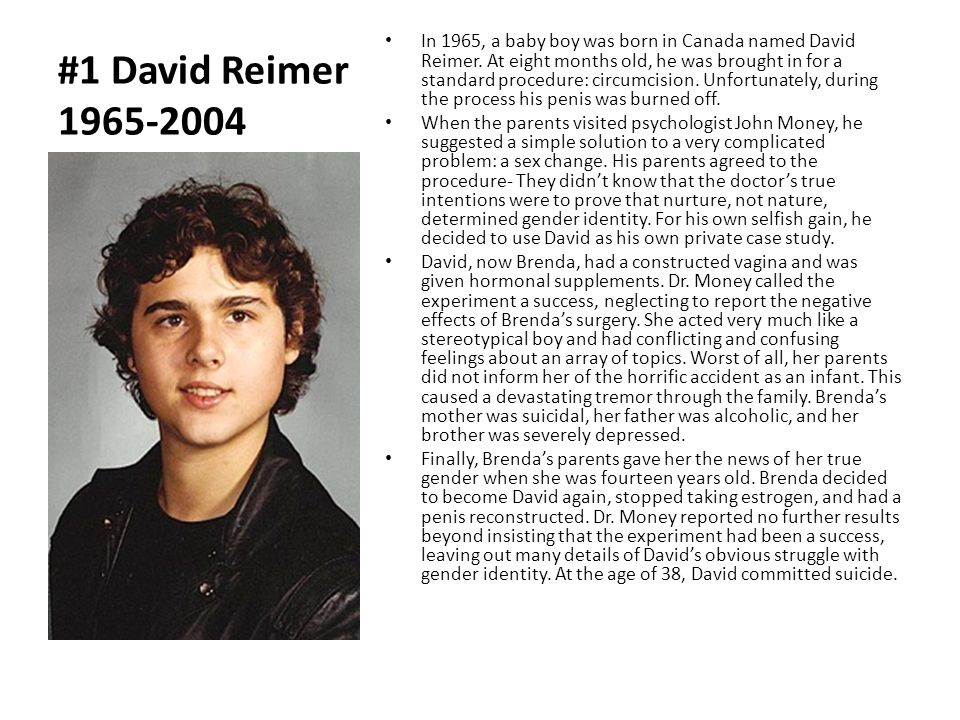 david reimer psychology paper essay Child psychology essays  although david reimer was born a healthy and  5 pages document type: essay paper #: 64137121 abnormal psychology:pop culture abnormal.
