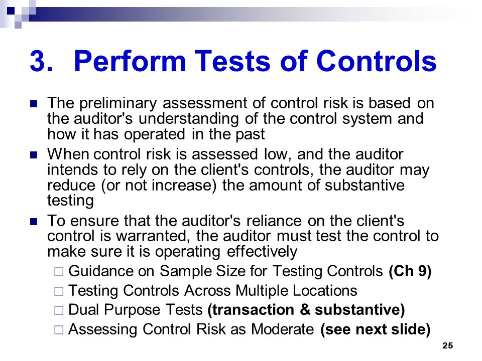 Perform Tests of Controls