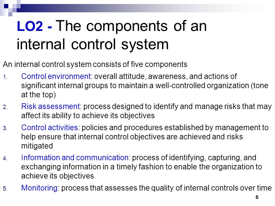 LO2 - The components of an internal control system