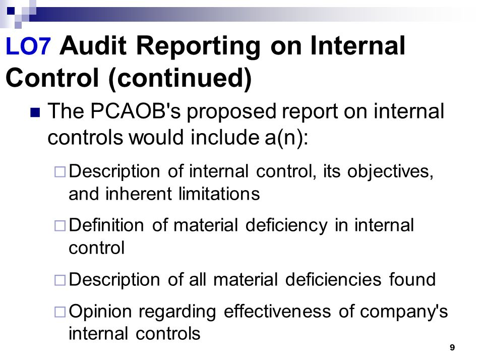 LO7 Audit Reporting on Internal Control (continued)