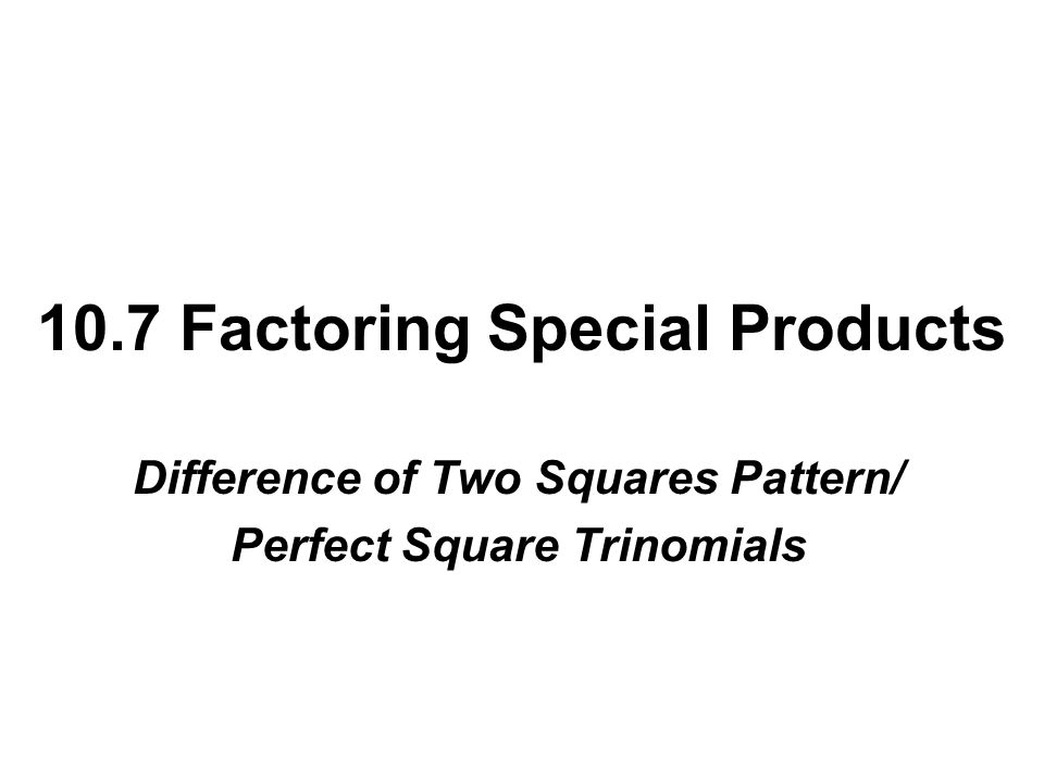 Factoring Special Products Worksheet Rcnschool