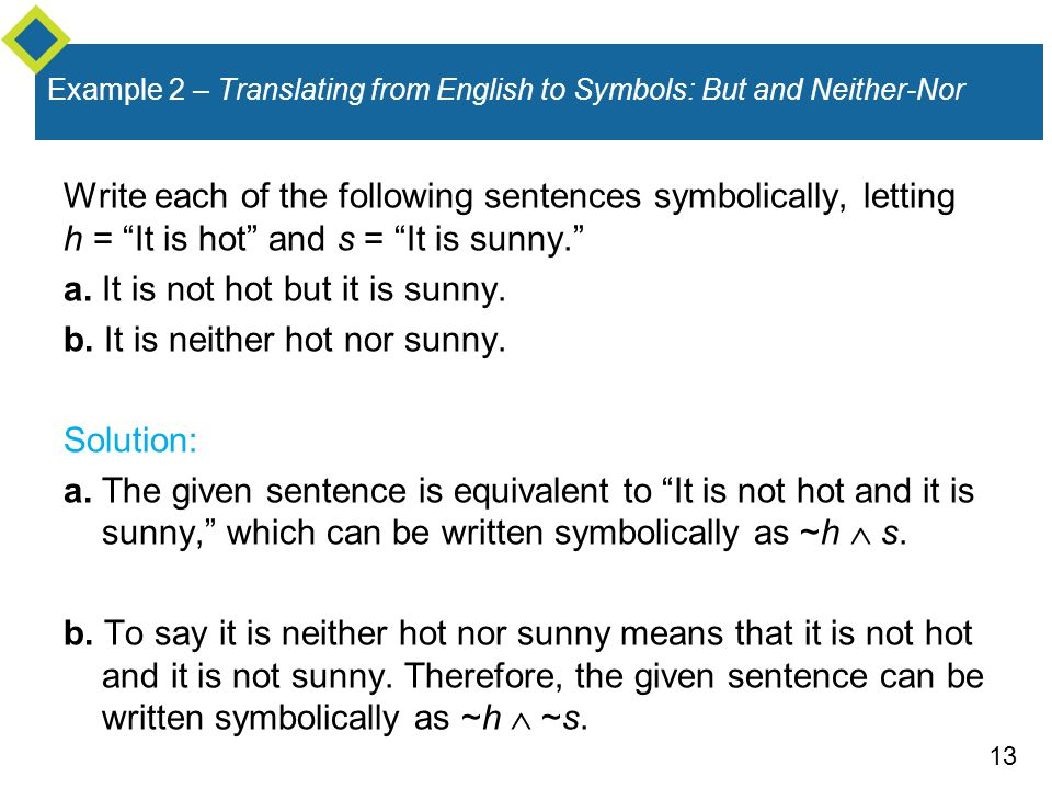 Example 2 – Translating from English to Symbols: But and Neither-Nor