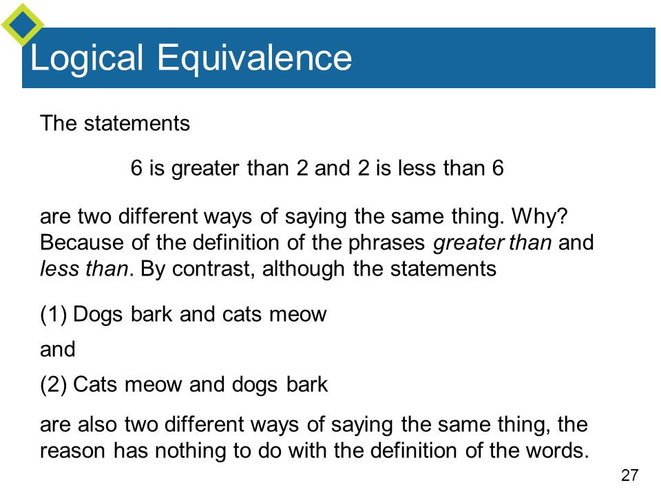 Logical Equivalence The statements