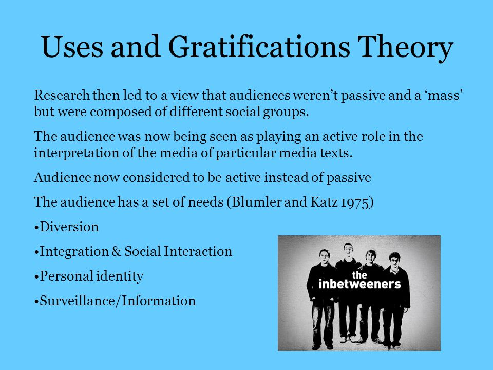 uses and gratification research The uses and gratifications perspective was a fairly dramatic shift in the direction of mass communication research instead of focusing on media content, it directed attention toward the audience instead of considering the audience as passively exposed to strong media messages, it considered an.