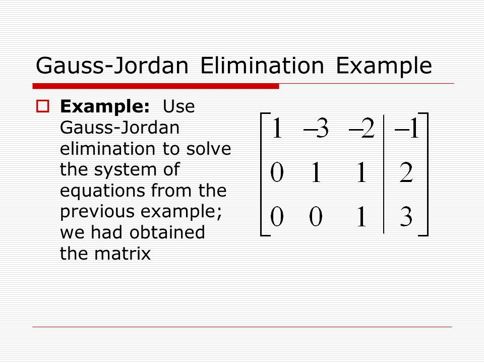 Gauss-Jordan Elimination Example