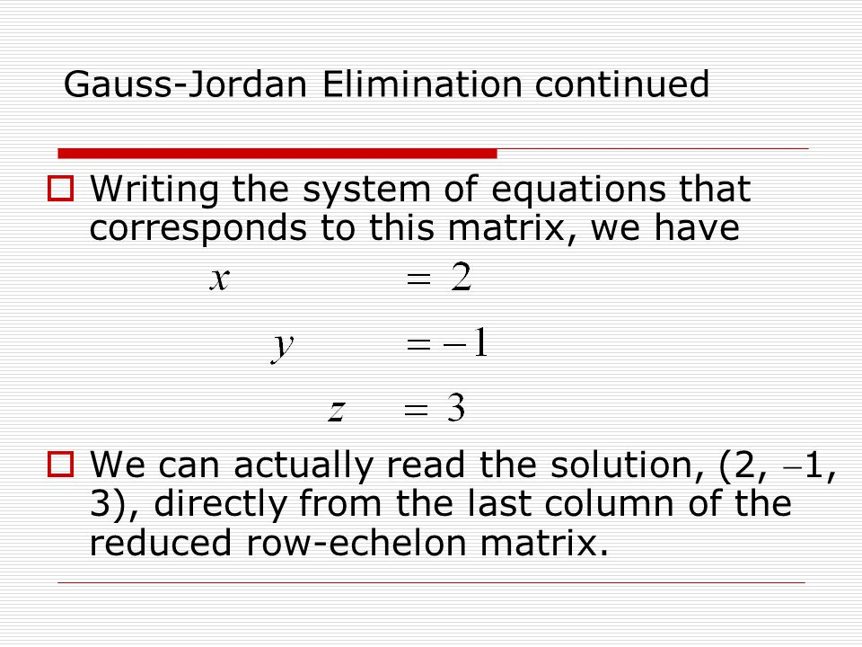 Gauss-Jordan Elimination continued