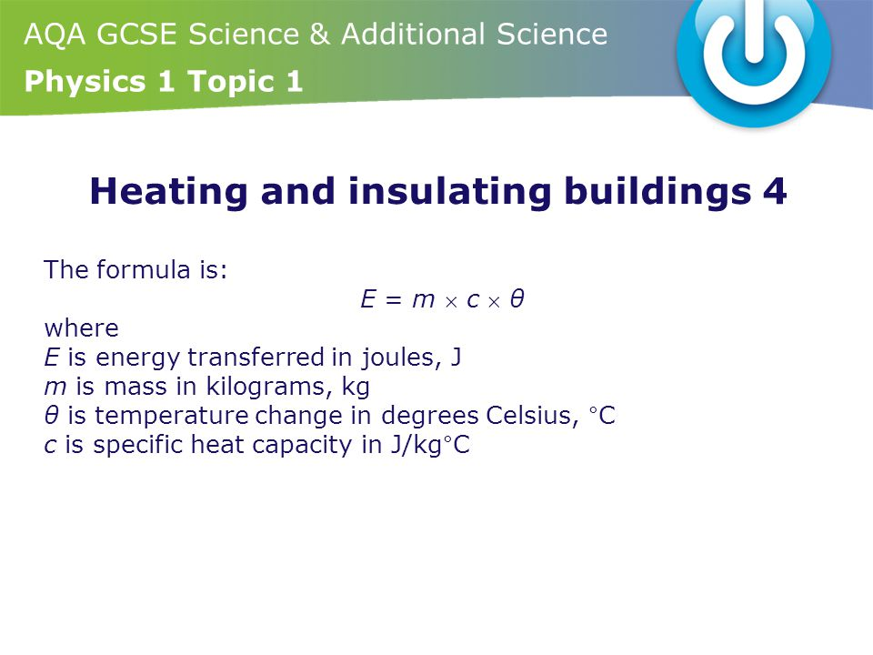 Heating and insulating buildings 4