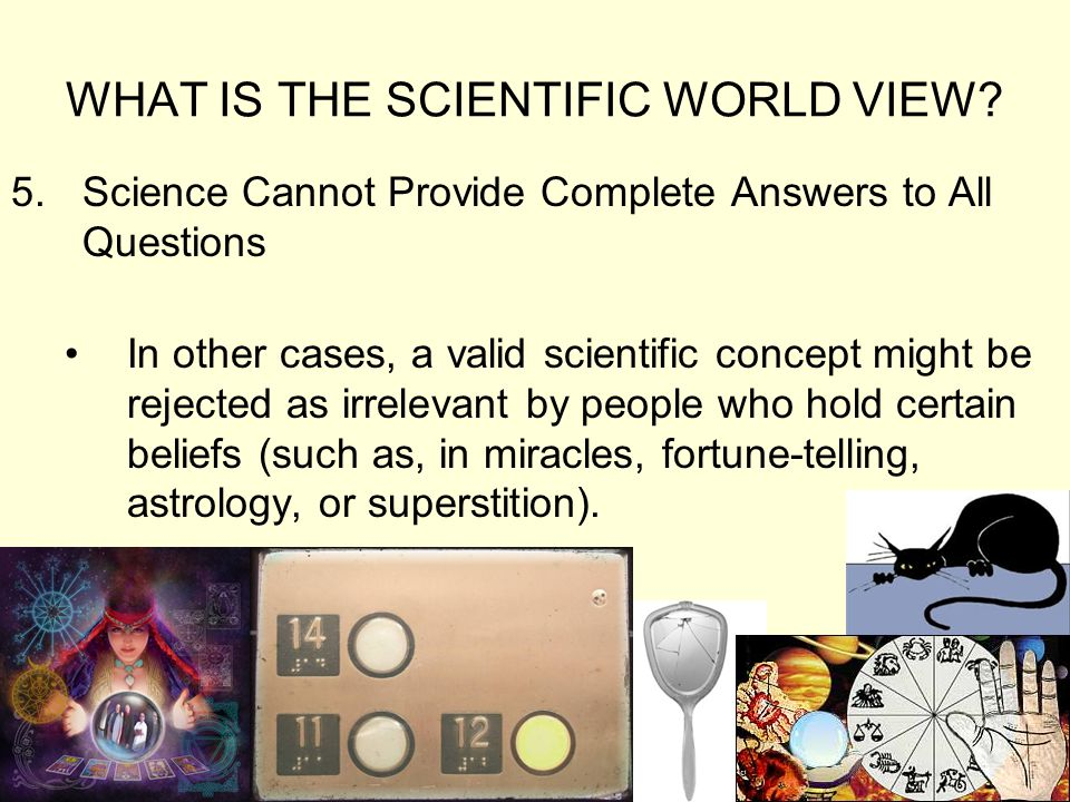 science cannot answer all questions Science cannot answer all questions science rests on evidence and logic, so it  deals only with things that can be observed an observation is anything that is.