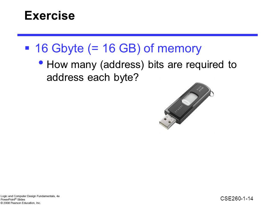 Exercise 16 Gbyte (= 16 GB) of memory