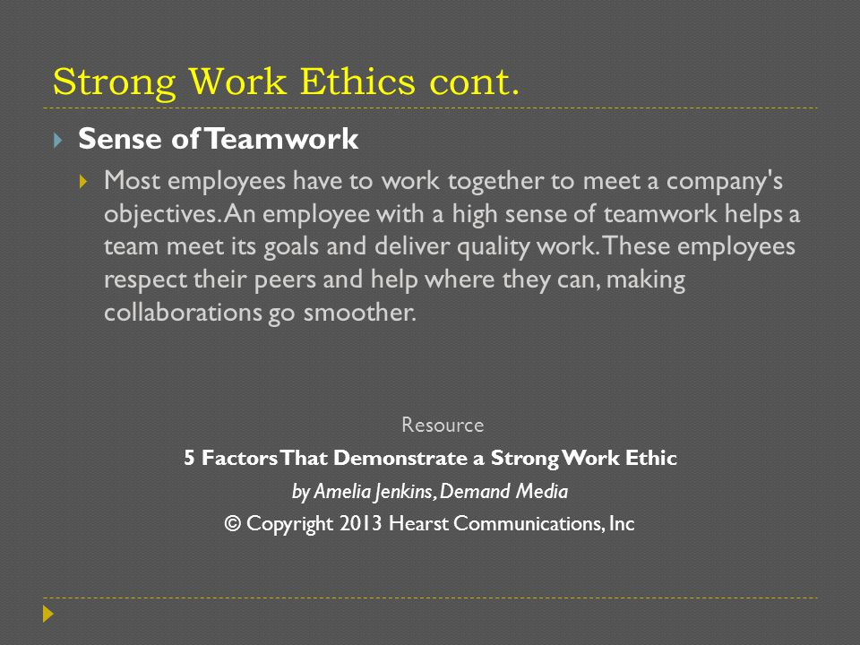 strong work ethics