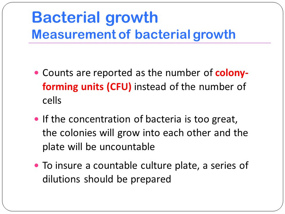 Bacterial growth Measurement of bacterial growth