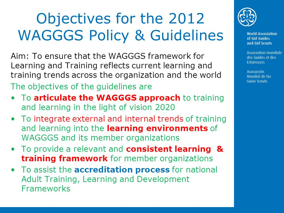 Objectives for the 2012 WAGGGS Policy & Guidelines