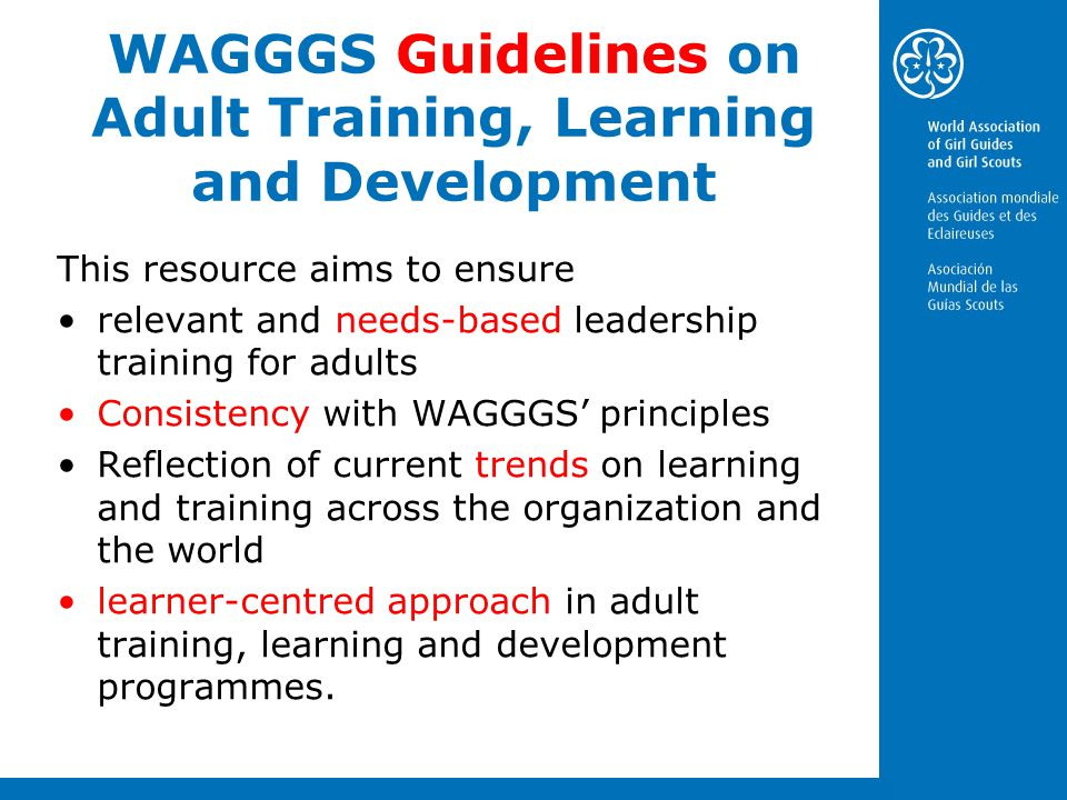 WAGGGS Guidelines on Adult Training, Learning and Development