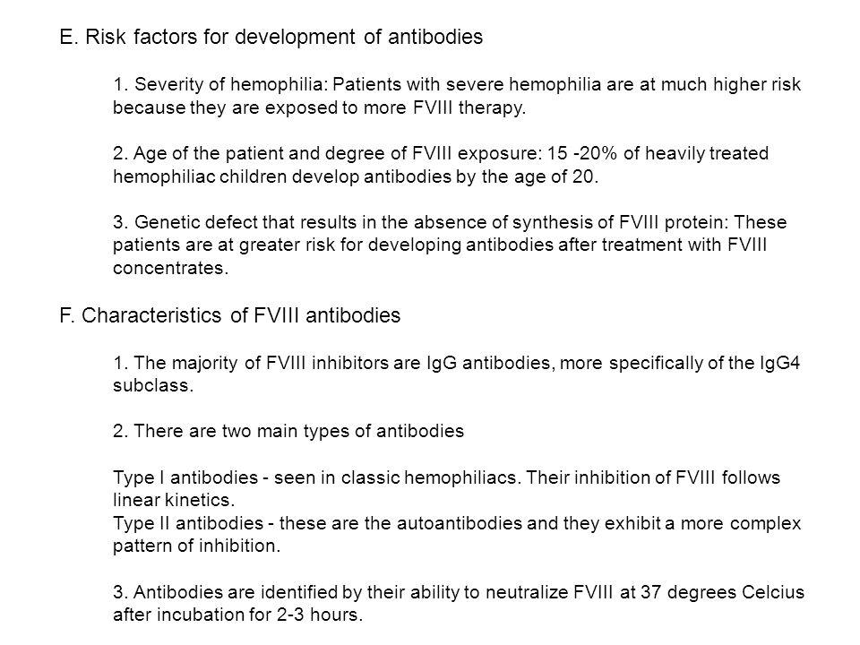 E. Risk factors for development of antibodies