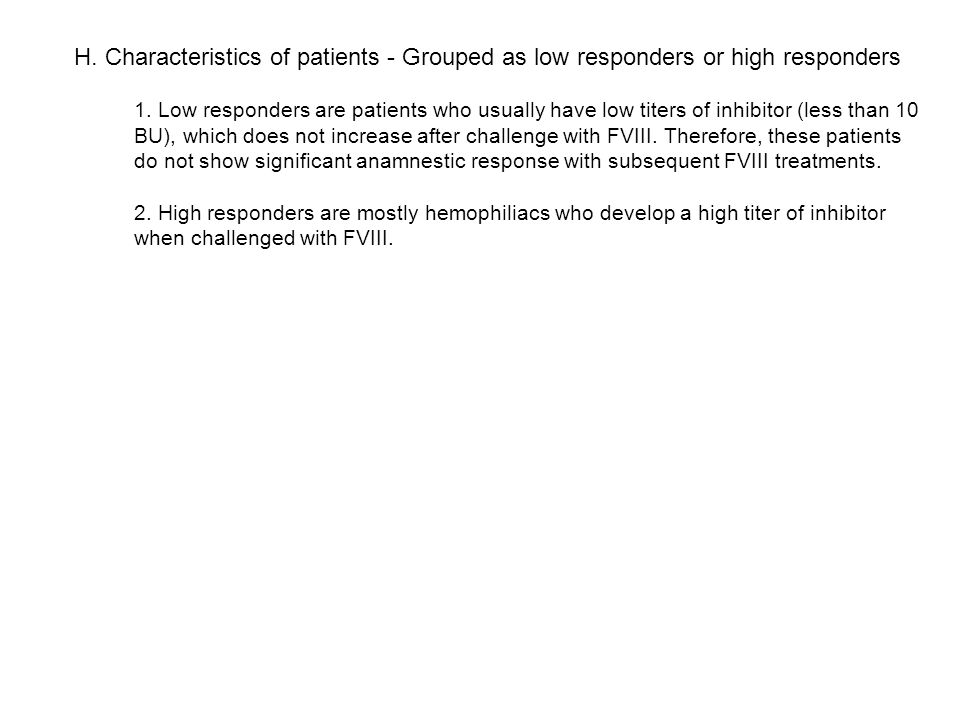 H. Characteristics of patients - Grouped as low responders or high responders