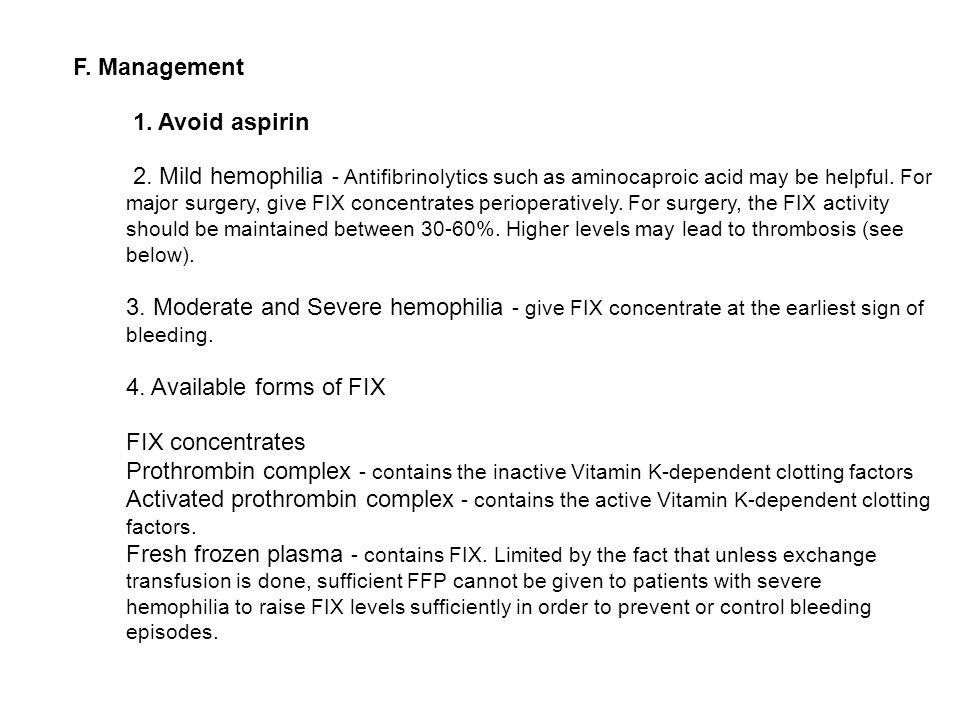 F. Management 1. Avoid aspirin