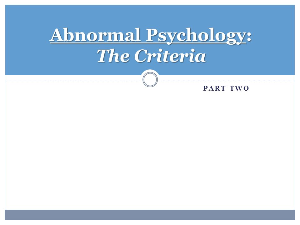 abnormal psychology psychology 300
